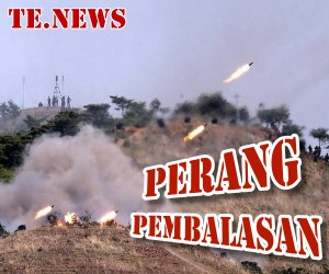 TE.NEWS: Perang Pembalasan